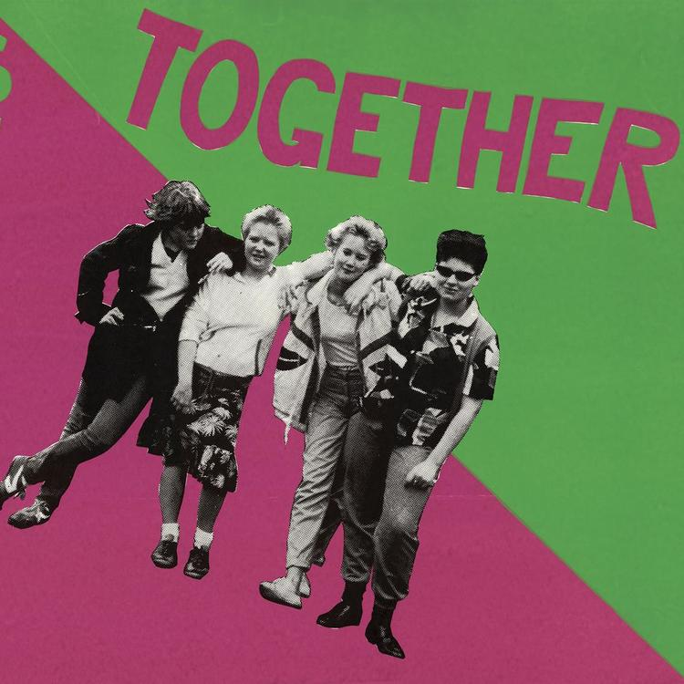 A bright green and pink poster with women and phrase 'Sticking Together'