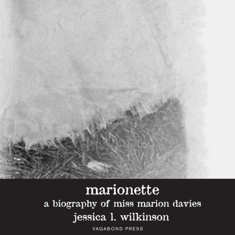 Book cover of Marionette a biography of Miss Marion Davies by Jessica L. Wilkson