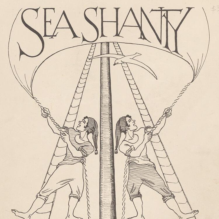 Sea shanty sheet music, c 1900s, source: Trove