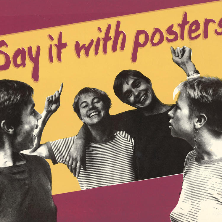 Collaged poster showing two people looking at a poster of two friends smiling. It reads 'Say it with posters'
