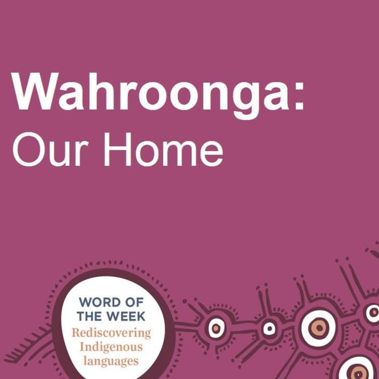 "Purple word of the week card that states ""Wahroonga: Our Home"""