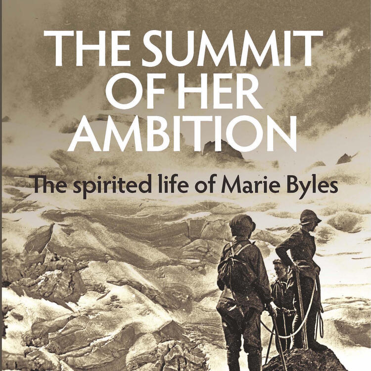 book cover The Summit of Her Ambition: The Spirited Life of Marie Byles