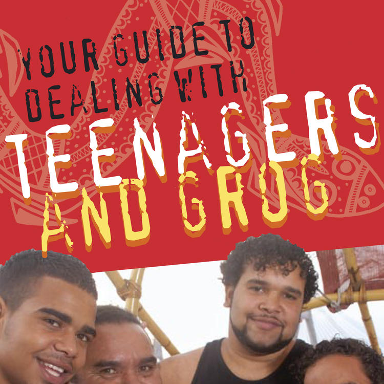 Parents guide to dealing with teens and grog