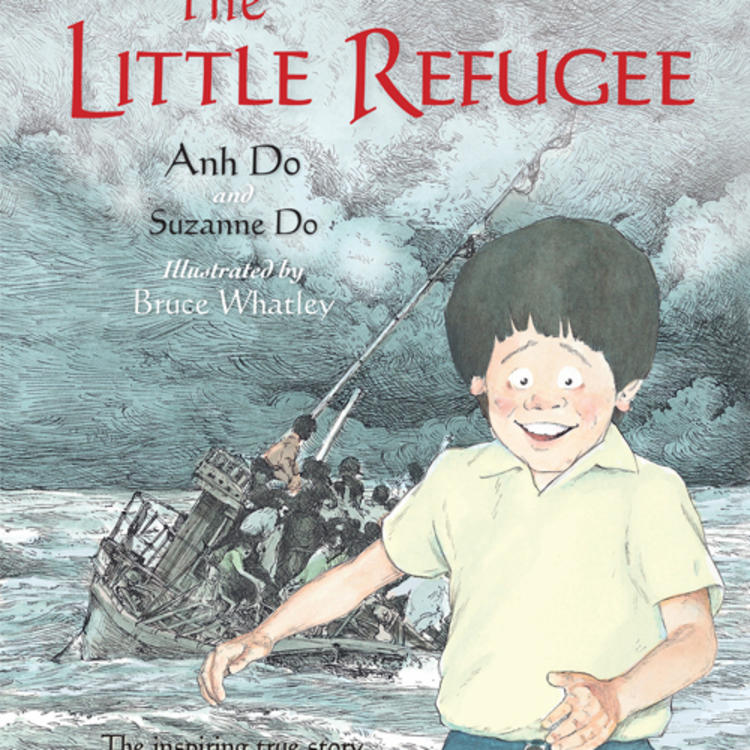Drawing of happy boy with images of a boat full of people in the ocean on book cover of The Little Refugee by Anh Do and Suzanne Do, illustrated by Bruce Whatley
