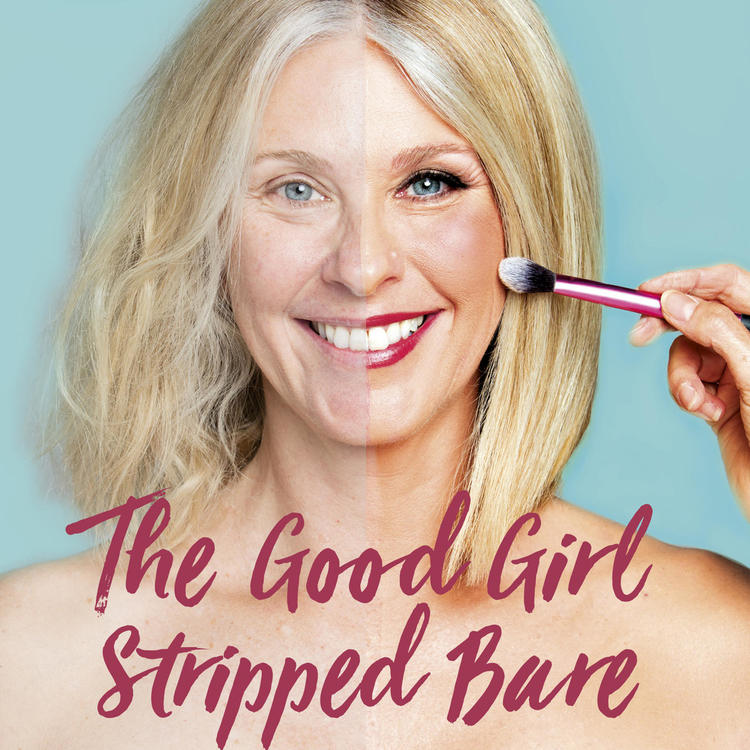 book cover of The Good Girl Stripped Bare