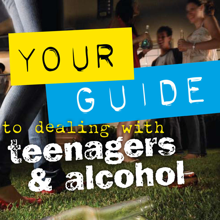 Guide to dealing with teenagers and alcohol