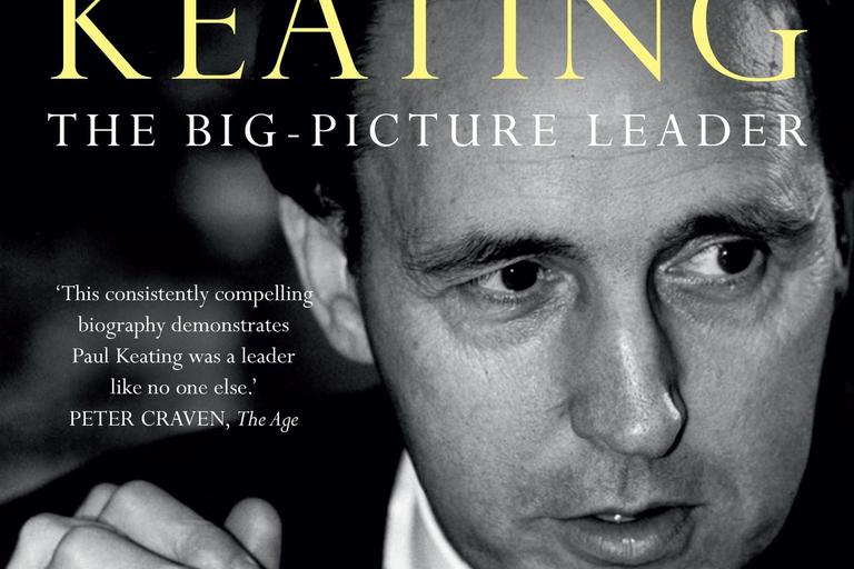 Front cover image of Paul Keating: the big-picture leader