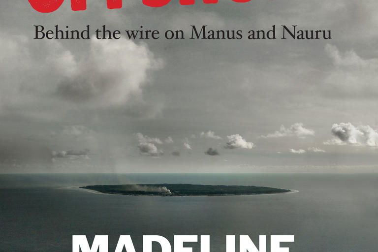 Book cover for Offshore Behind the Wire on Manus and Nauru by Madeline Gleeson