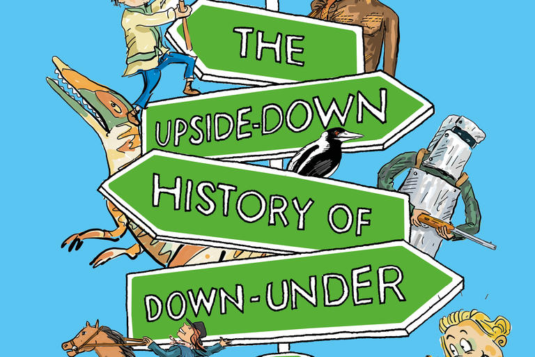 book cover image of the_upside_down_history_of_down_under