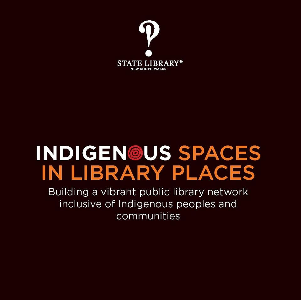 Indigenous Spaces in Library Places Strategy Document