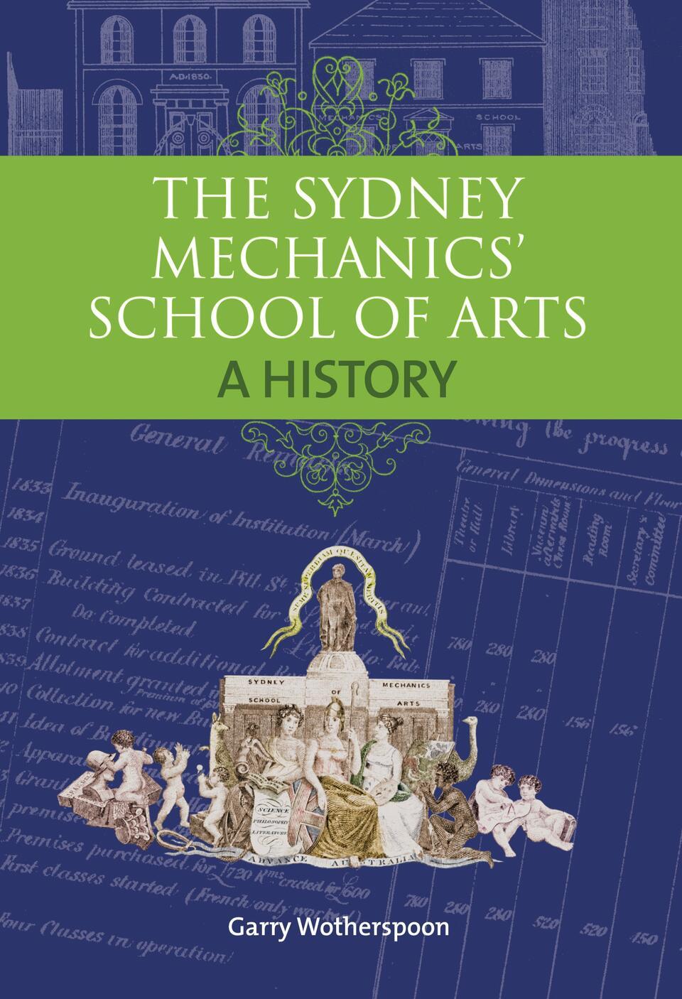 Sydney Mechanic School of Arts A History
