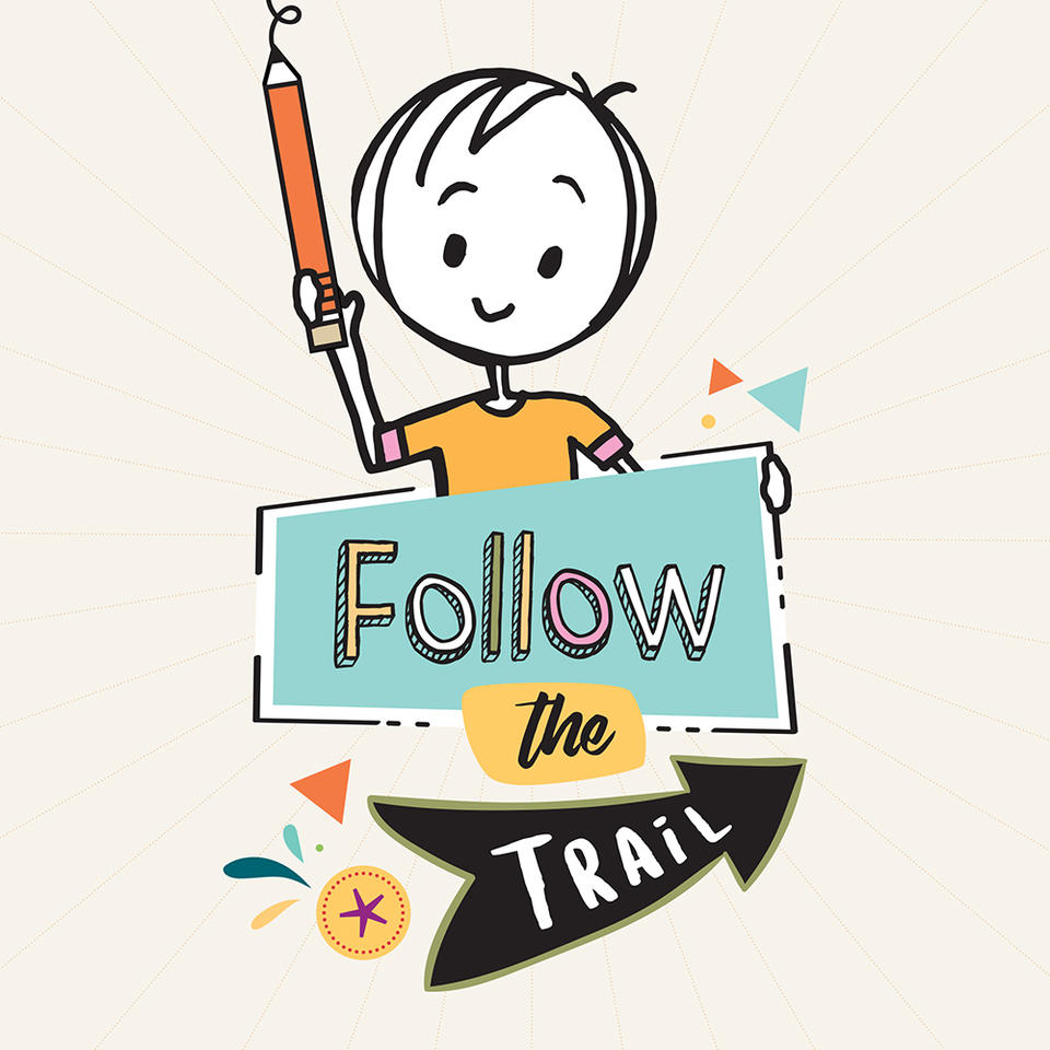 "A cartoon image of a child with a pencil, titled ""Follow the Trail""."