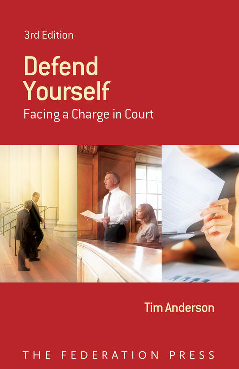 Defend yourself: facing a charge in court.  3rd ed Cover