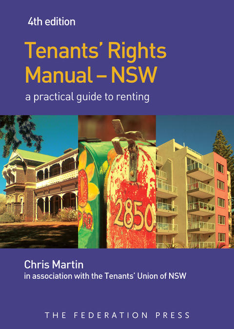 Tenants' rights manual: a practical guide to renting in NSW.  4th ed Cover