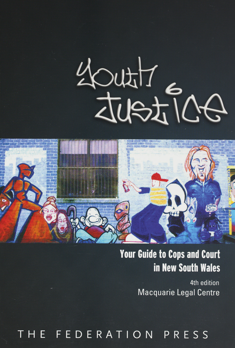 Youth justice: your guide to cops and court in NSW.  4th ed Cover