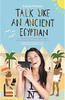 Talk like an ancient egyptian book cover
