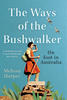 The Ways of the Bushwalker by Melissa Harper cover