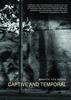 Cover image of Captive and Temporal
