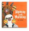Cover of the book Alpacas with maracas by Matt Cosgrove