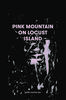 Critics' Picks photo - Pink Mountain on Locust Island