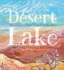 Book cover for Desert Lake by Pamela Freeman and Liz Anelli