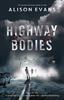 Critics' Picks photo - Highway Bodies