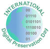 International Digital Preservation Day logo (image of globe with numbers and the words 'International Digital Preservation Day')