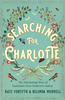 Searching for Charlotte by Kate Forsyth and Belinda Murrell cover