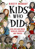 Summer Reading List - Kids Who Did