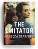 The Imitator, Rebecca Starford