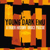 Young Dark Emu by Bruce Pascoe