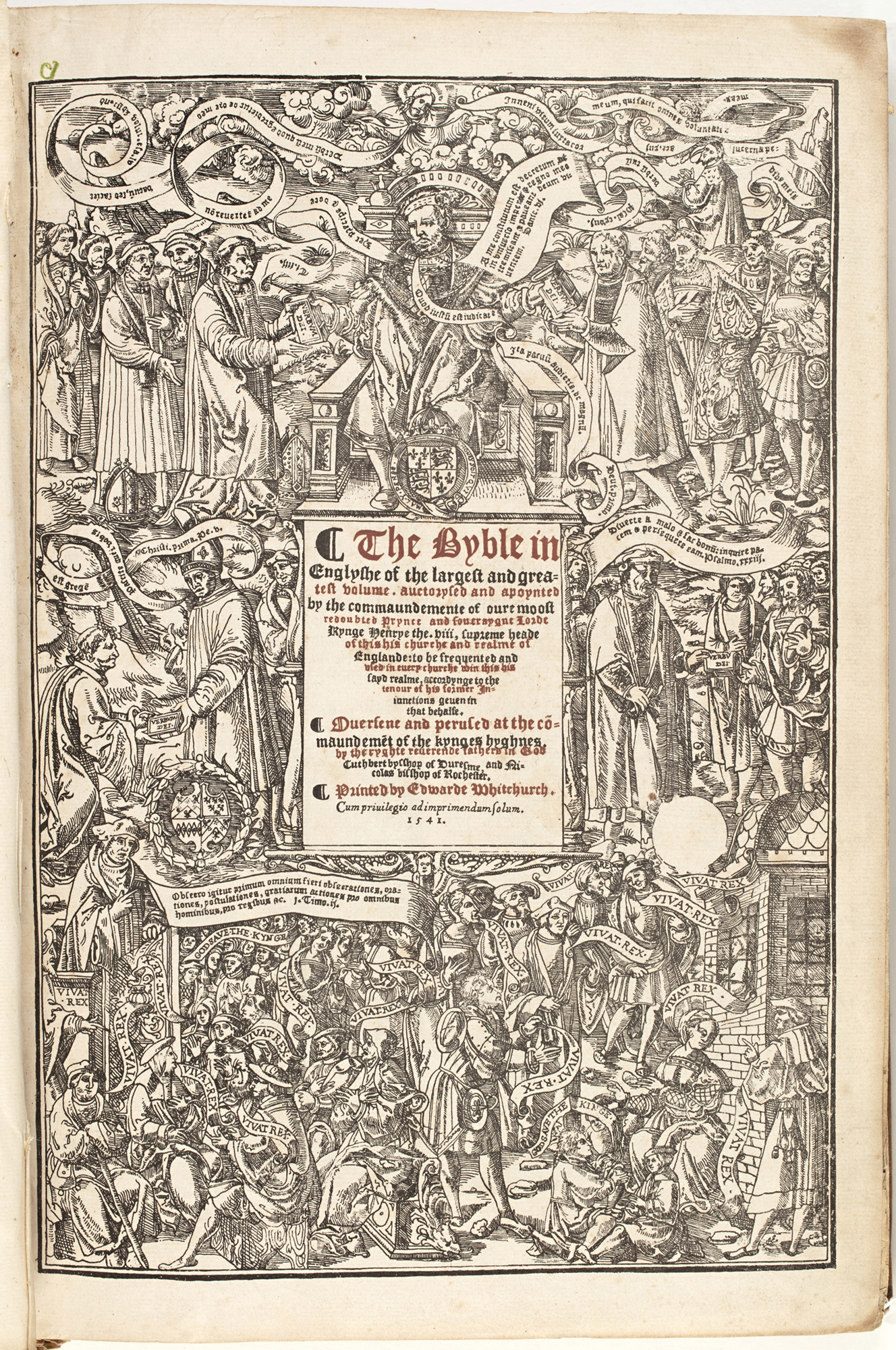 The Byble in Englyshe of the largest and greatest volume, auctorysed and apoynted by the commaundemente of oure moost redoubted Prynce, 1541