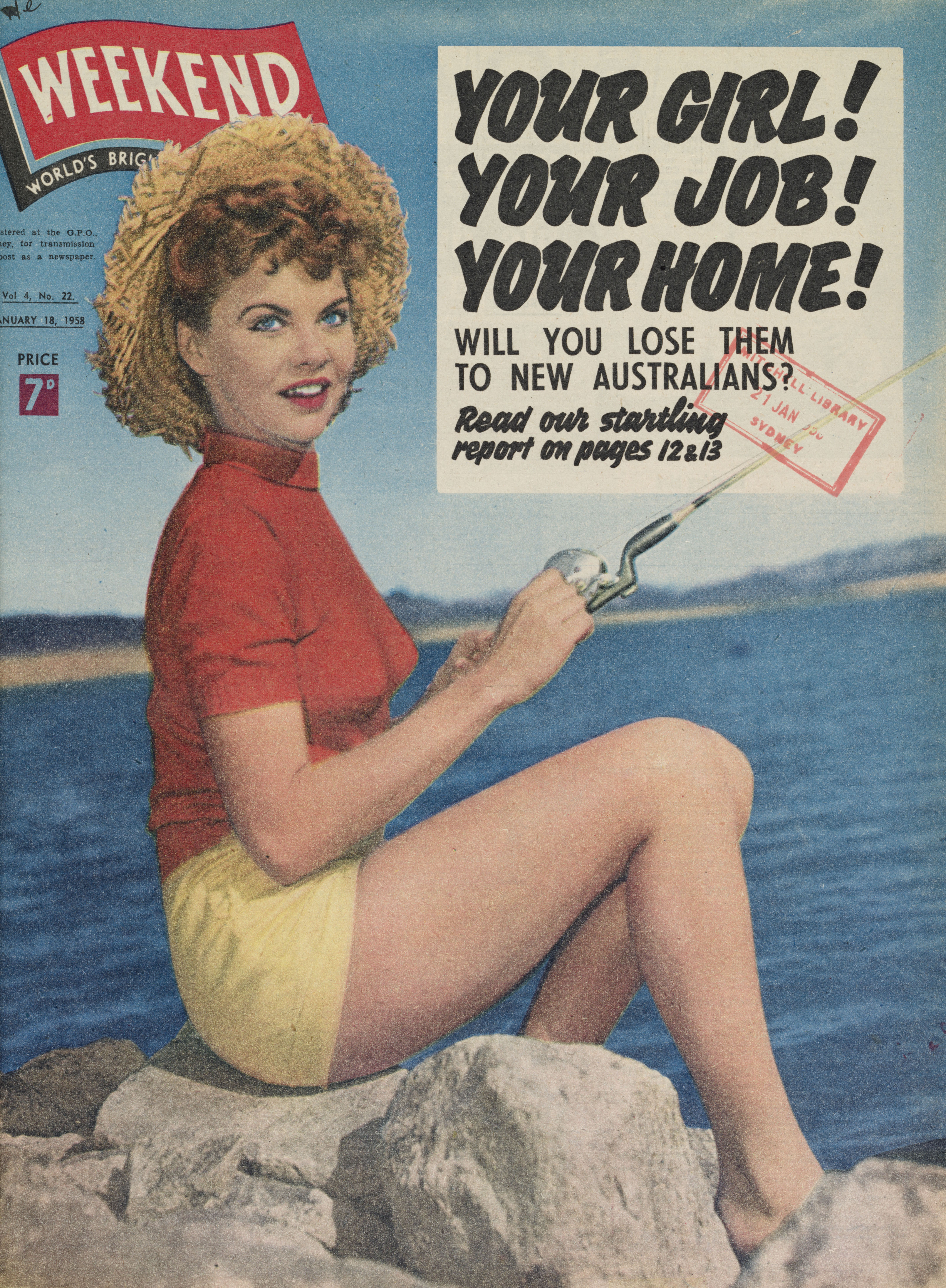 "An old magazine cover, featuring a woman in shorts sitting on rocks, fishing and the headline ""YOUR GIRL! YOUR JOB! YOUR HOME! Will you lose them to new Australians?"""